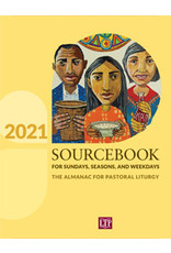 2021 Sourcebook for Sundays, Seasons, & Weekdays