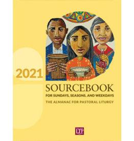 2021 Sourcebook for Sundays, Seasons, & Weekdays