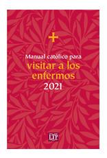 2021 Manual Catolico para Visitar a los Enfermos