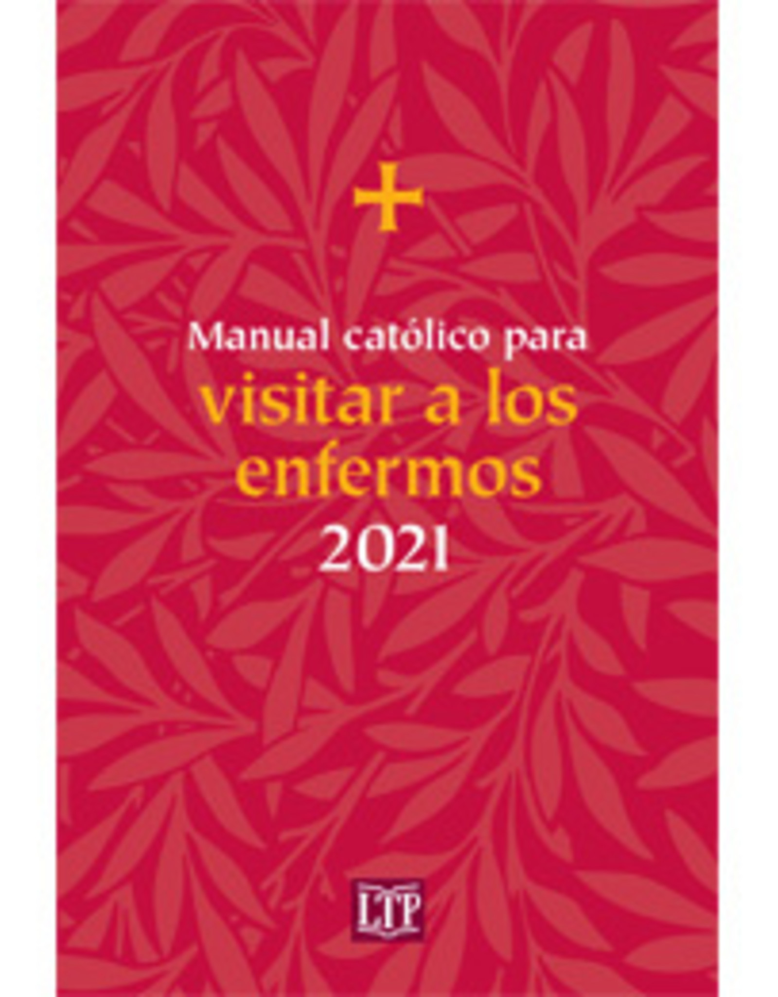 2021 MANUAL CATOLICO VISITAR ENF
