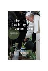 CATHOLIC TEACHING ON ENVIRONMENT