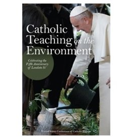 CATHOLIC TEACHING ON THE ENVIRONMENT