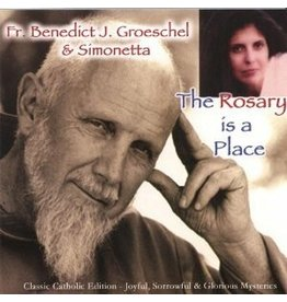 The Rosary is a Place CD - Fr. Benedict Groeschel & Simonetta