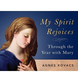 Cal Perp My Spirit Rejoices: Through the Year w/Mary