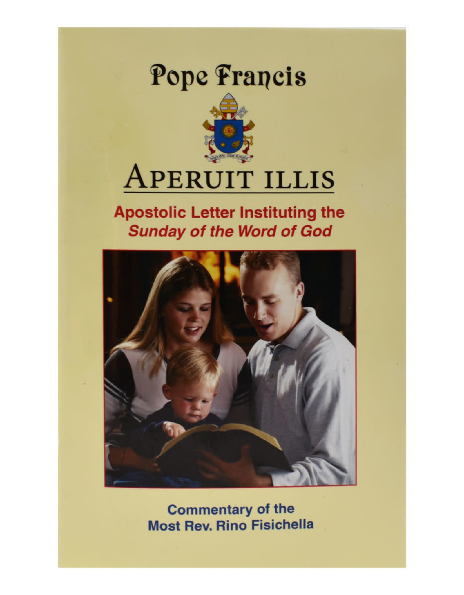 Aperuit illis: Apostolic Letter Instituting The Sunday Of The Word Of God