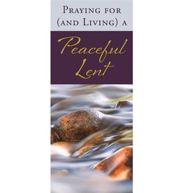 Praying for (and Living) a Peaceful Lent