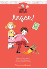 Anger! Three Stories about Channeling Anger