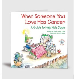 Elf Help Kids - When Someone You Love Has Cancer