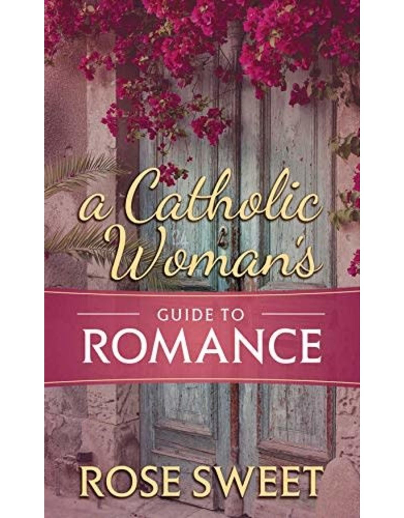 A Catholic Woman's Guide to Romance