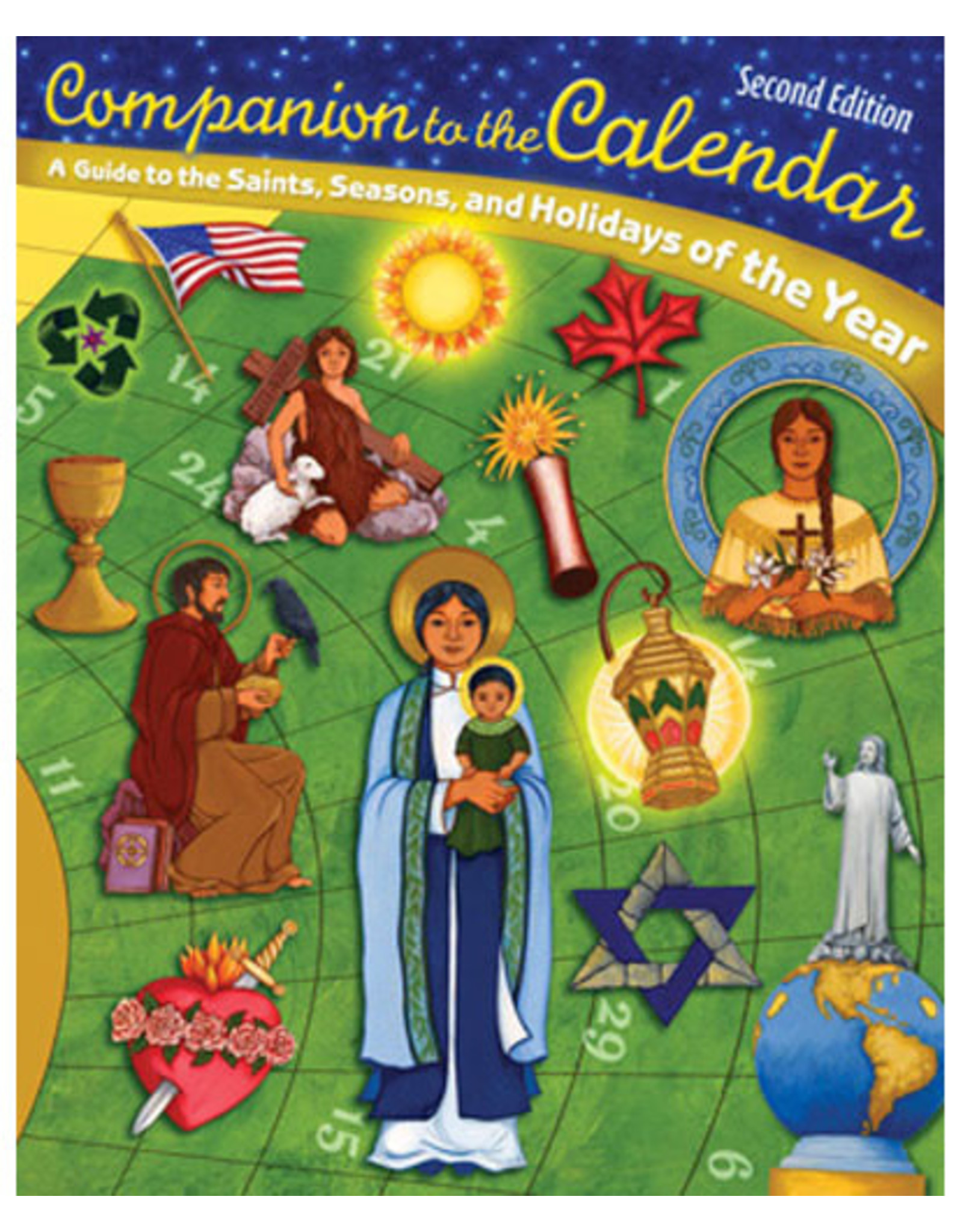Companion to the Calendar: Guide to the Saints, Seasons, & Holidays of the Year