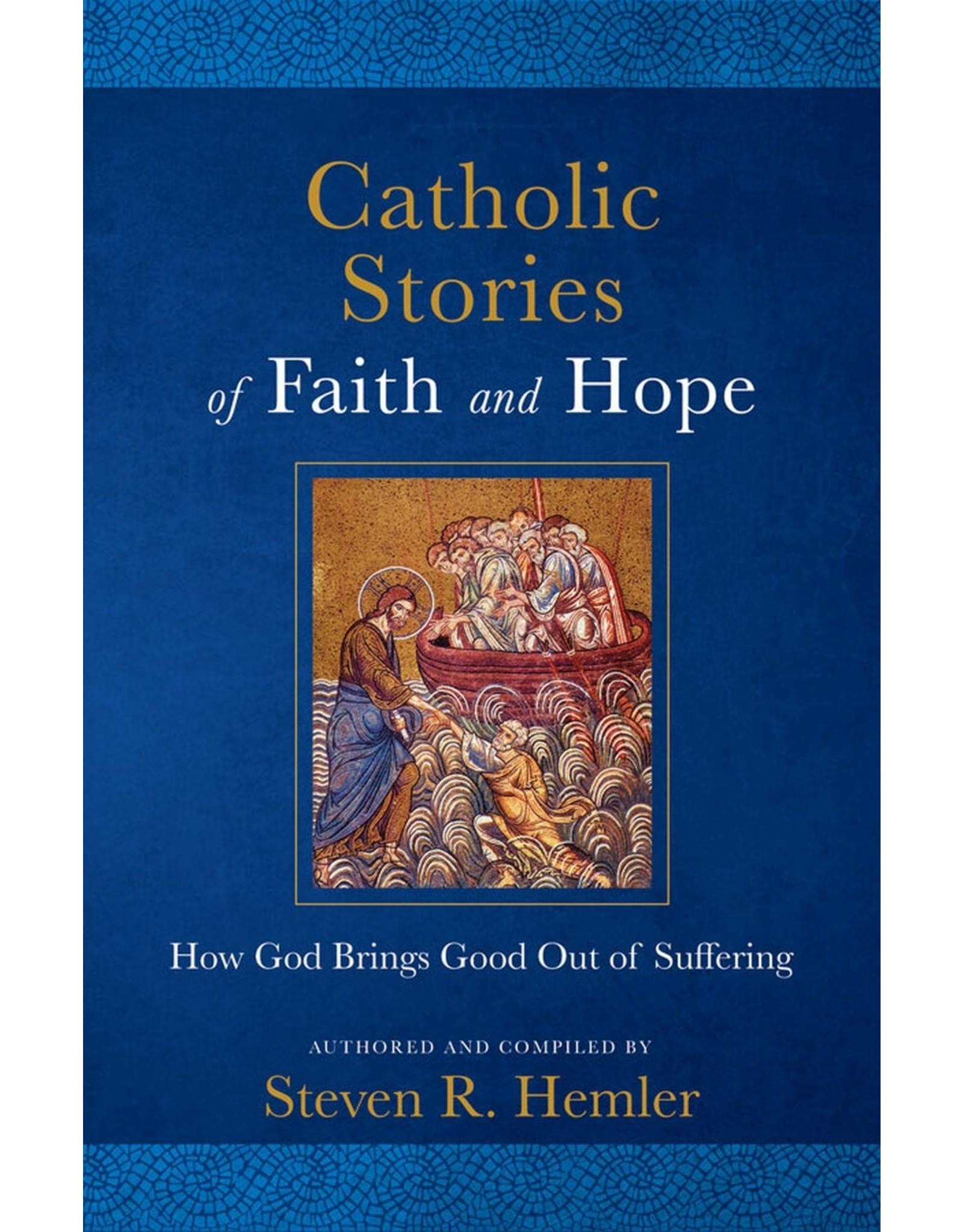 Catholic Stories of Faith & Hope
