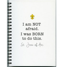 Journal - I was Born to do this (Joan of Arc Quote)