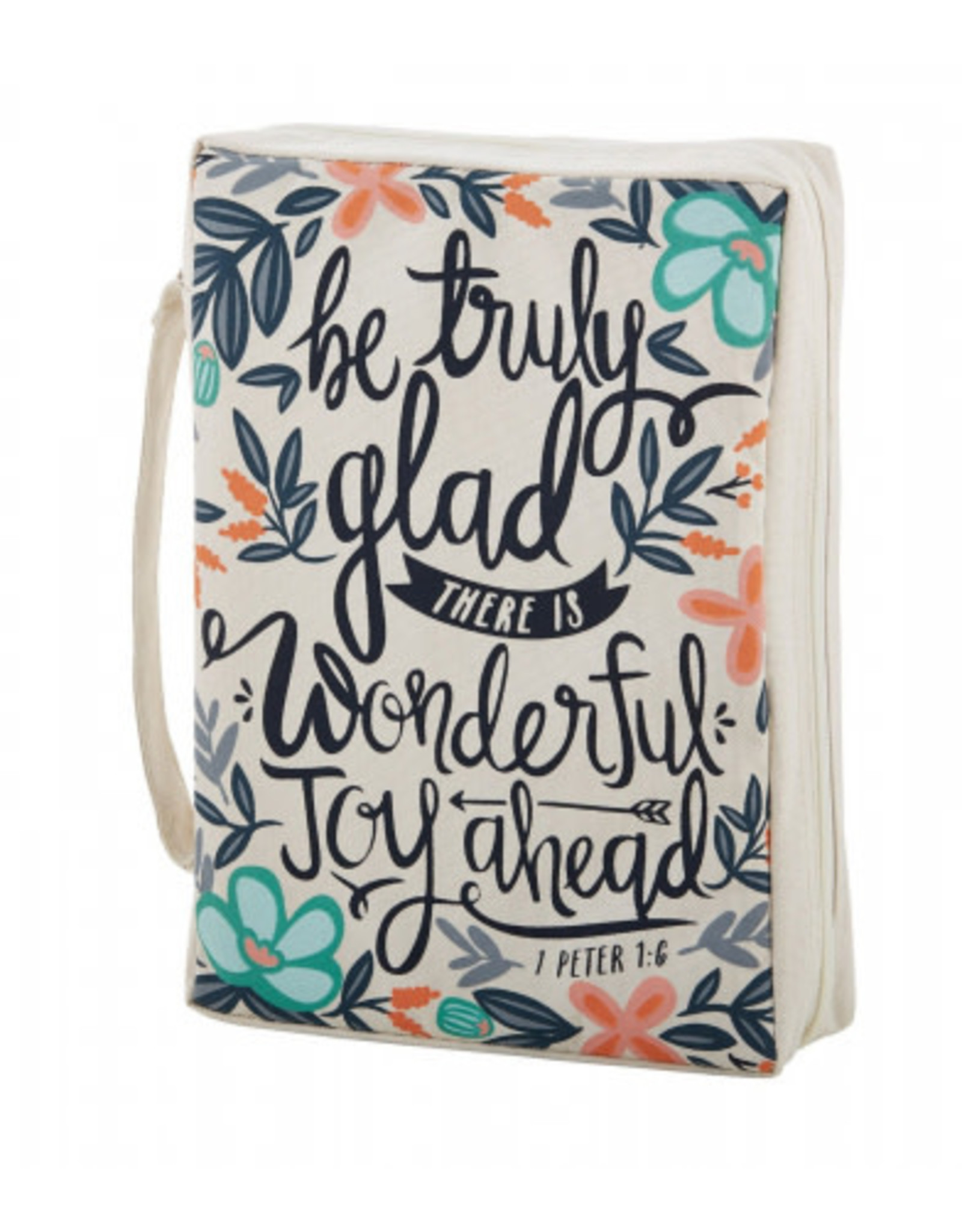 """Bible Cover """"Be Truly Glad"""""""