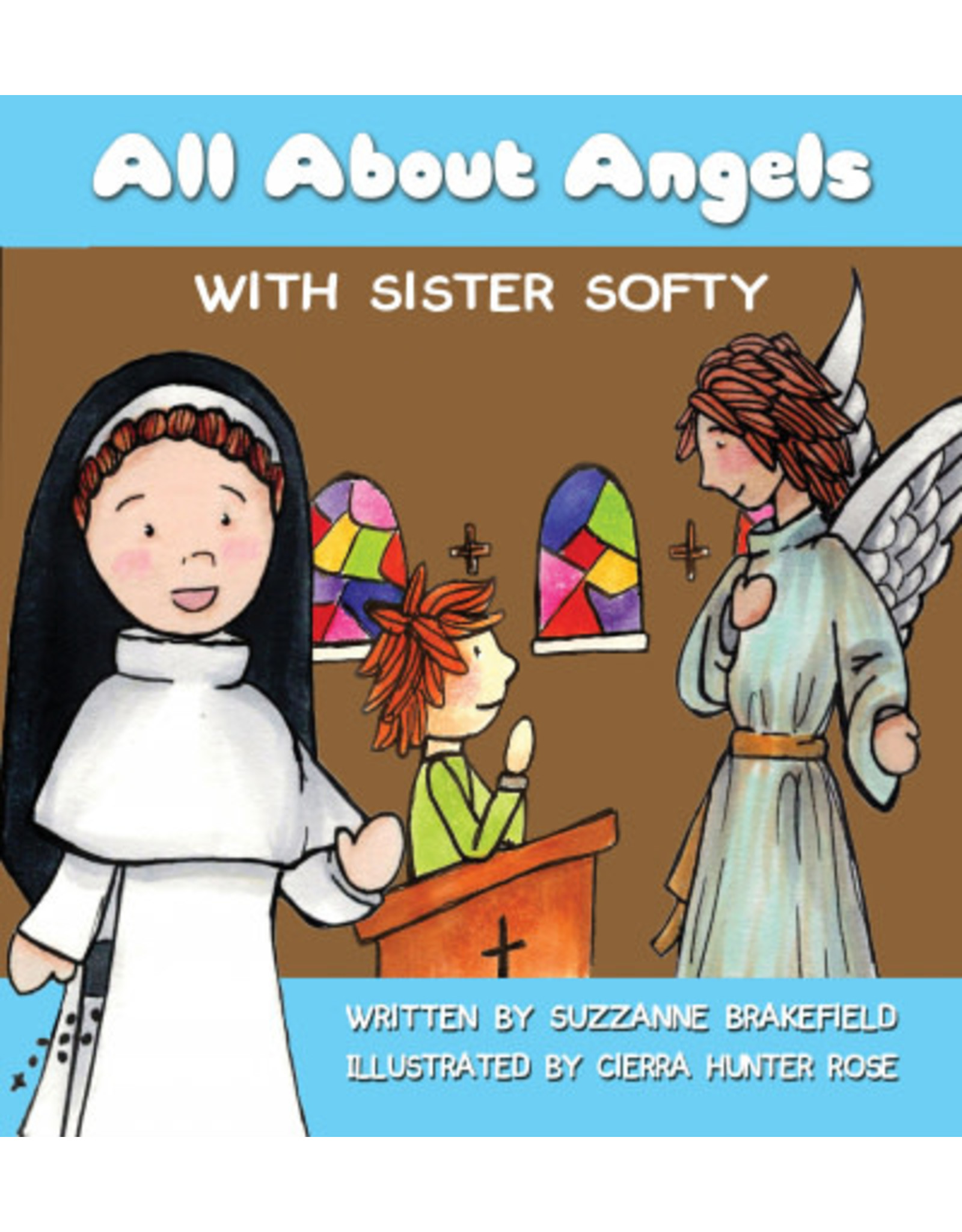All About Angels With Sister Softy