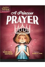 Princess Prayer (Adventures with the King: His Little Princess #1 )
