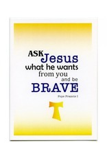 Card Pope Francis/Ask Jesus