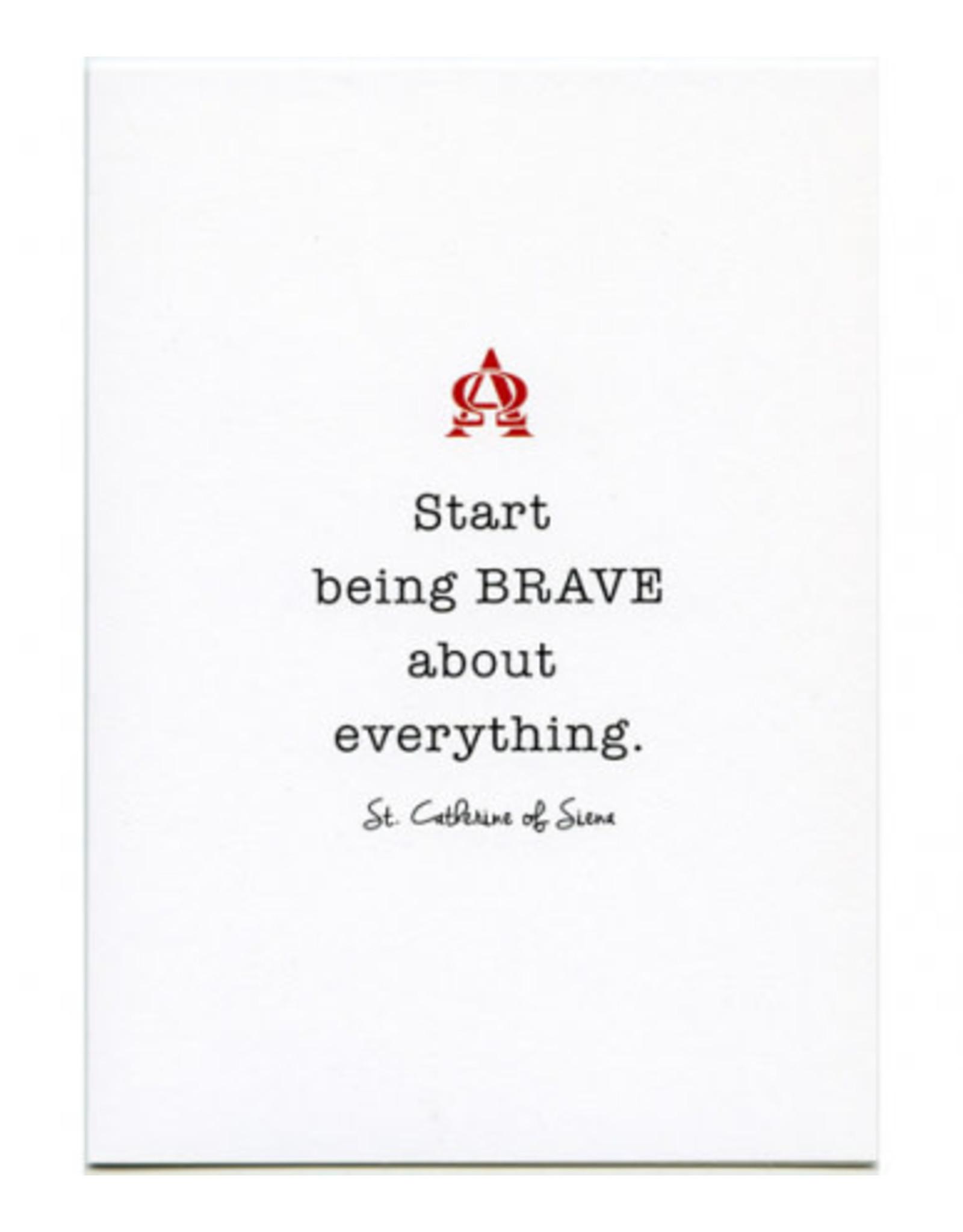 Card Catherine of Siena/Start Being Brave