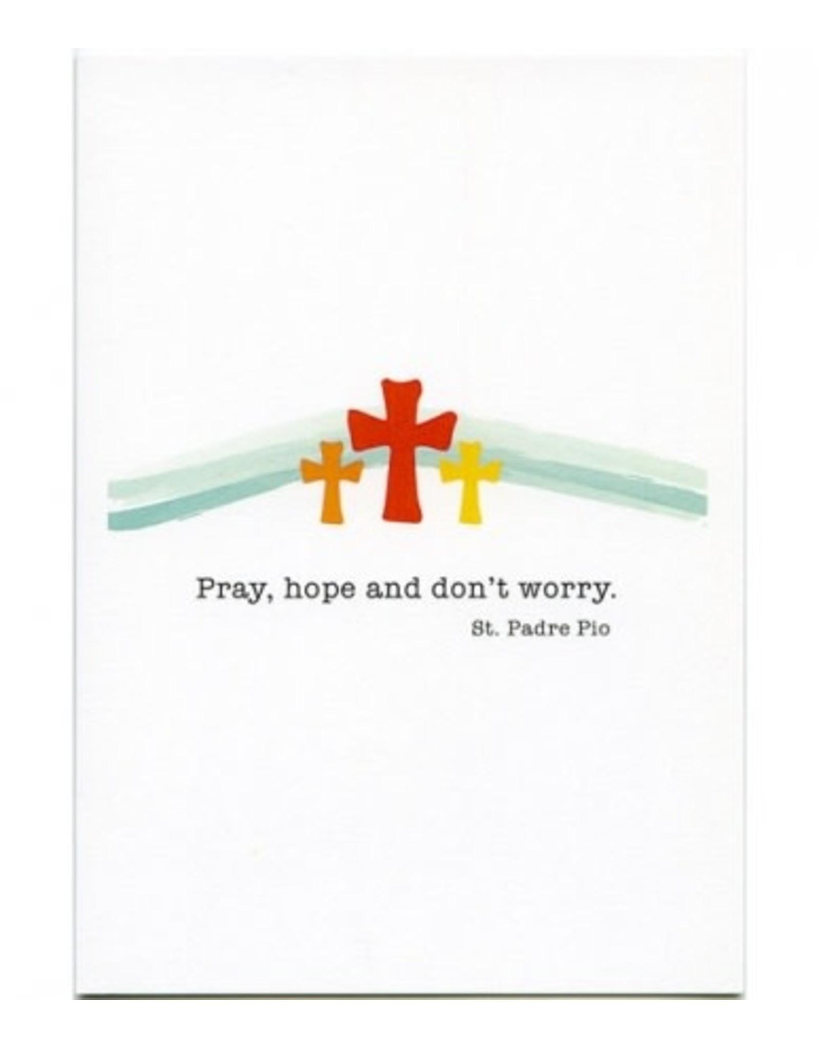 Card Padre Pio/Pray Hope Don't Worry