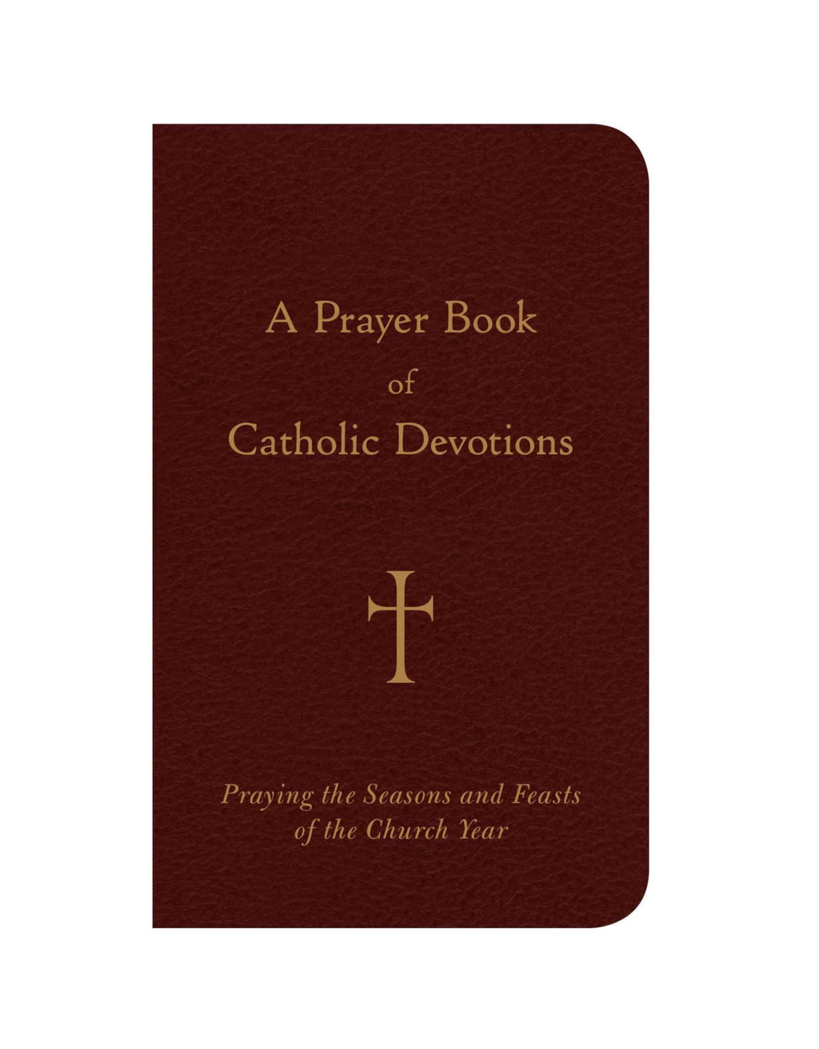 A Prayer Book of Catholic Devotions