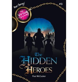 The Hidden Heroes (The Virtue Chronicles #3)