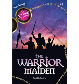 The Warrior Maiden (The Virtue Chronicles #2)