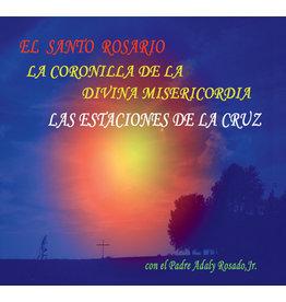 Santo Rosario/La Coronilla de la Divina Misericordia/Las Estaciones de la Cruz CD