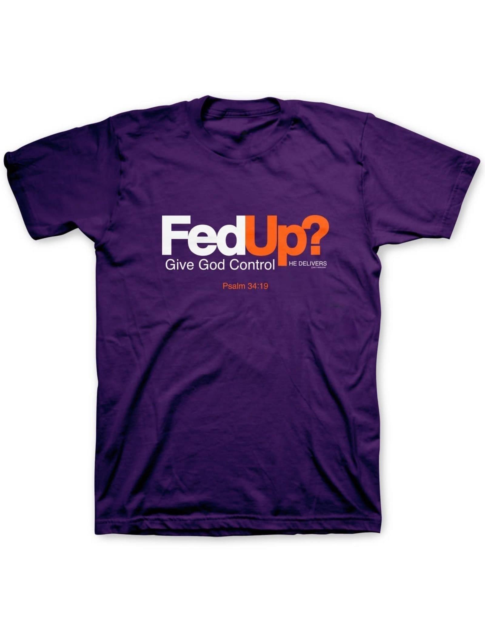 Adult Shirt - FedUp?