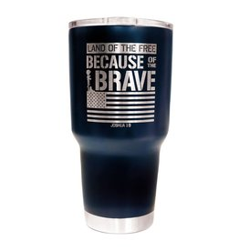27oz Stainless Steel Tumbler - Because of the Brave