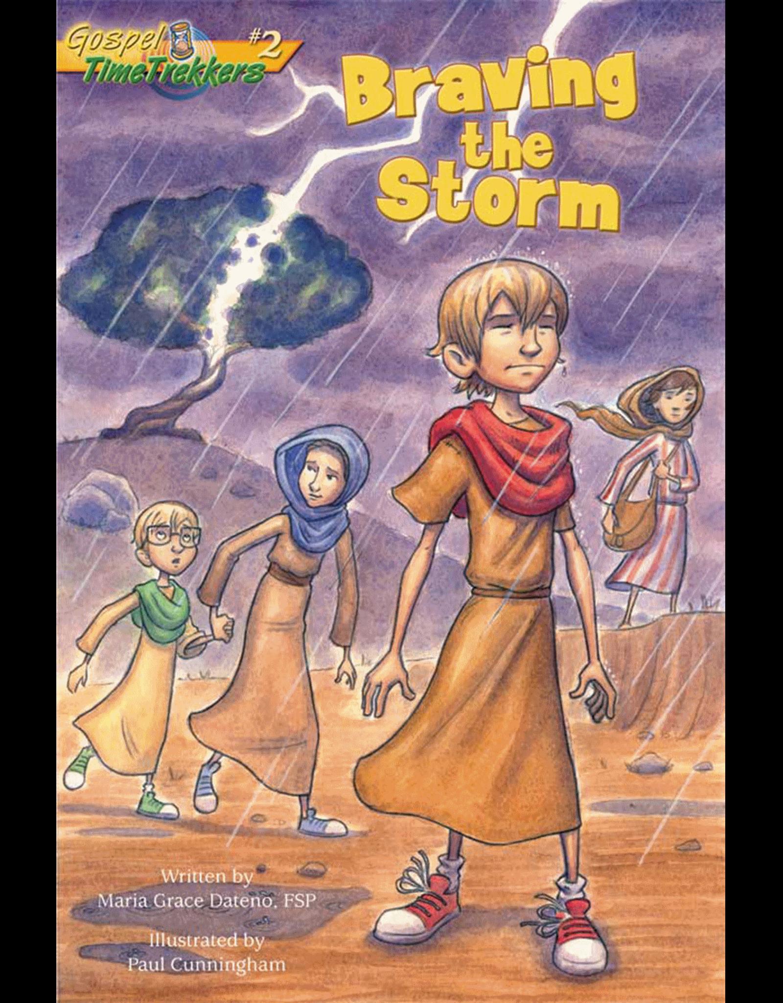Braving the Storm (Gospel Time Trekkers #2)