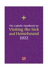 2022 Catholic Handbook for Visiting the Sick & Homebound