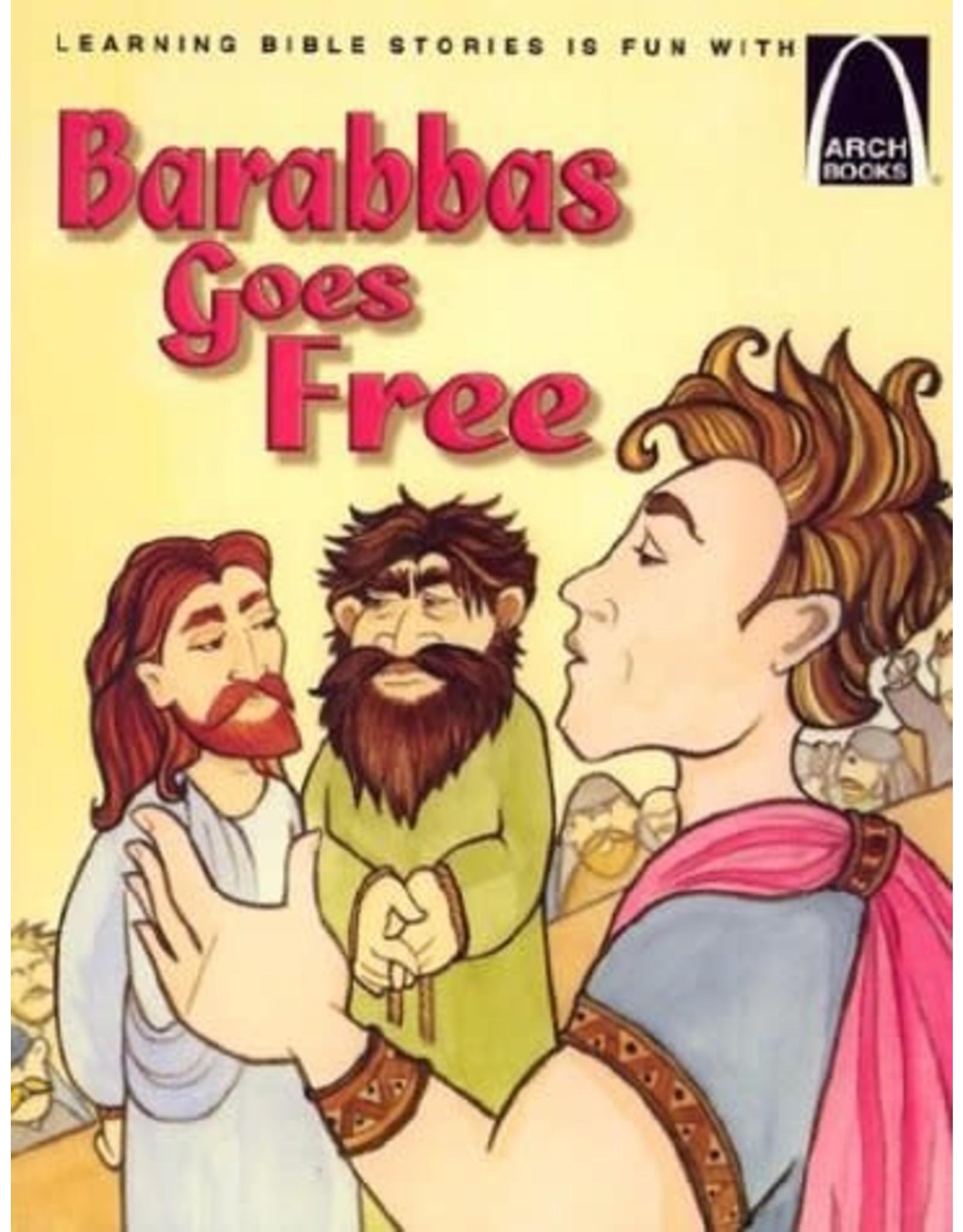 Barabbas Goes Free - Arch Books