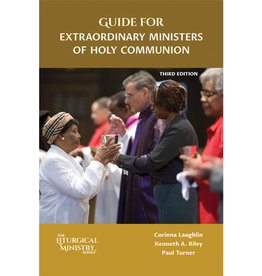 Guide for Extraordinary Ministers of Holy Communion, Third Edition