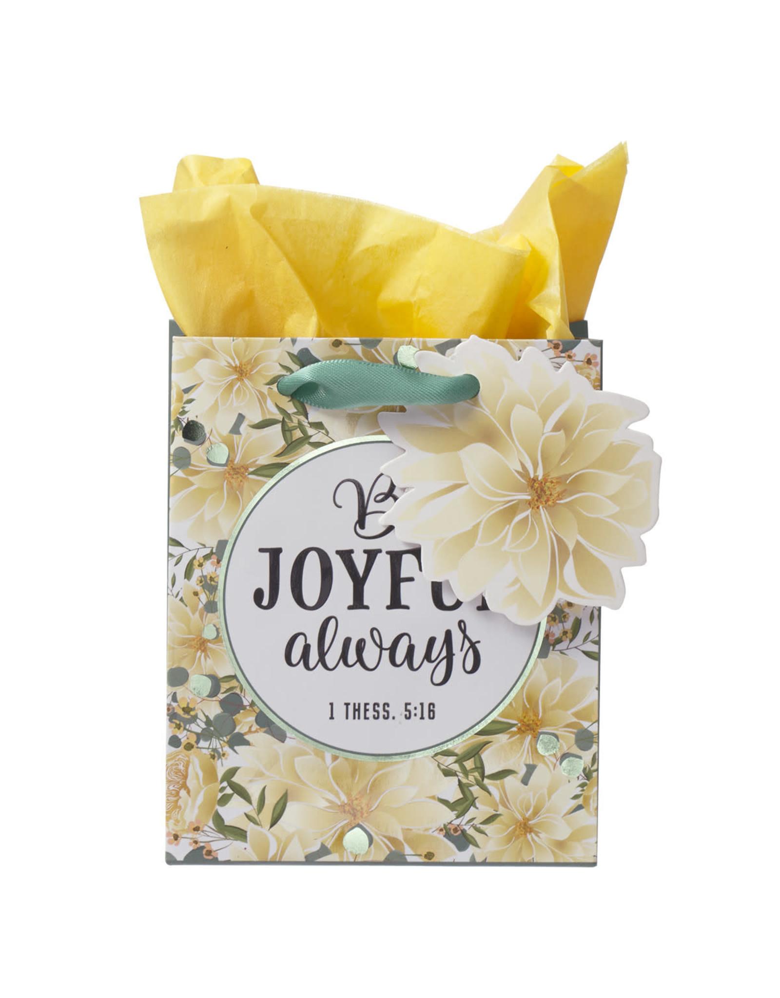Be Joyful Always Extra Small Gift Bag – 1 Thessalonians 5:16