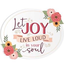 Let Joy Live Loud Shape Sign 20x16