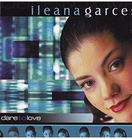 Dare to Love CD - Ileana Garce