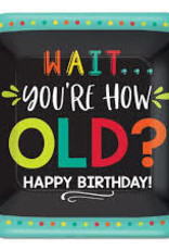 """Wait you're how old birthday paper plates 7""""  8 ct"""