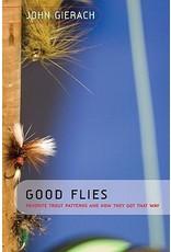 Books Good Flies by John Gierach