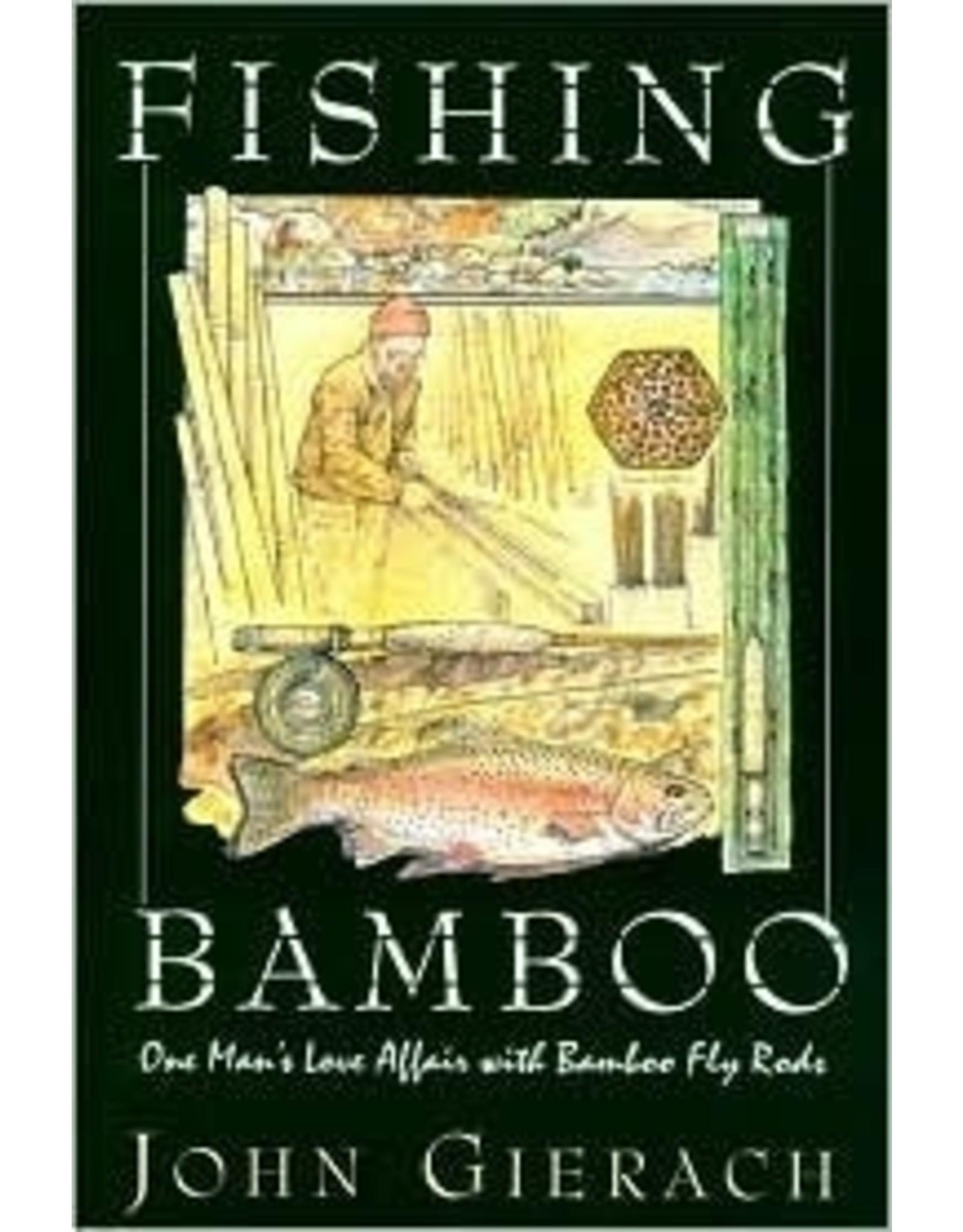 Books Fishing Bamboo by John Gierach