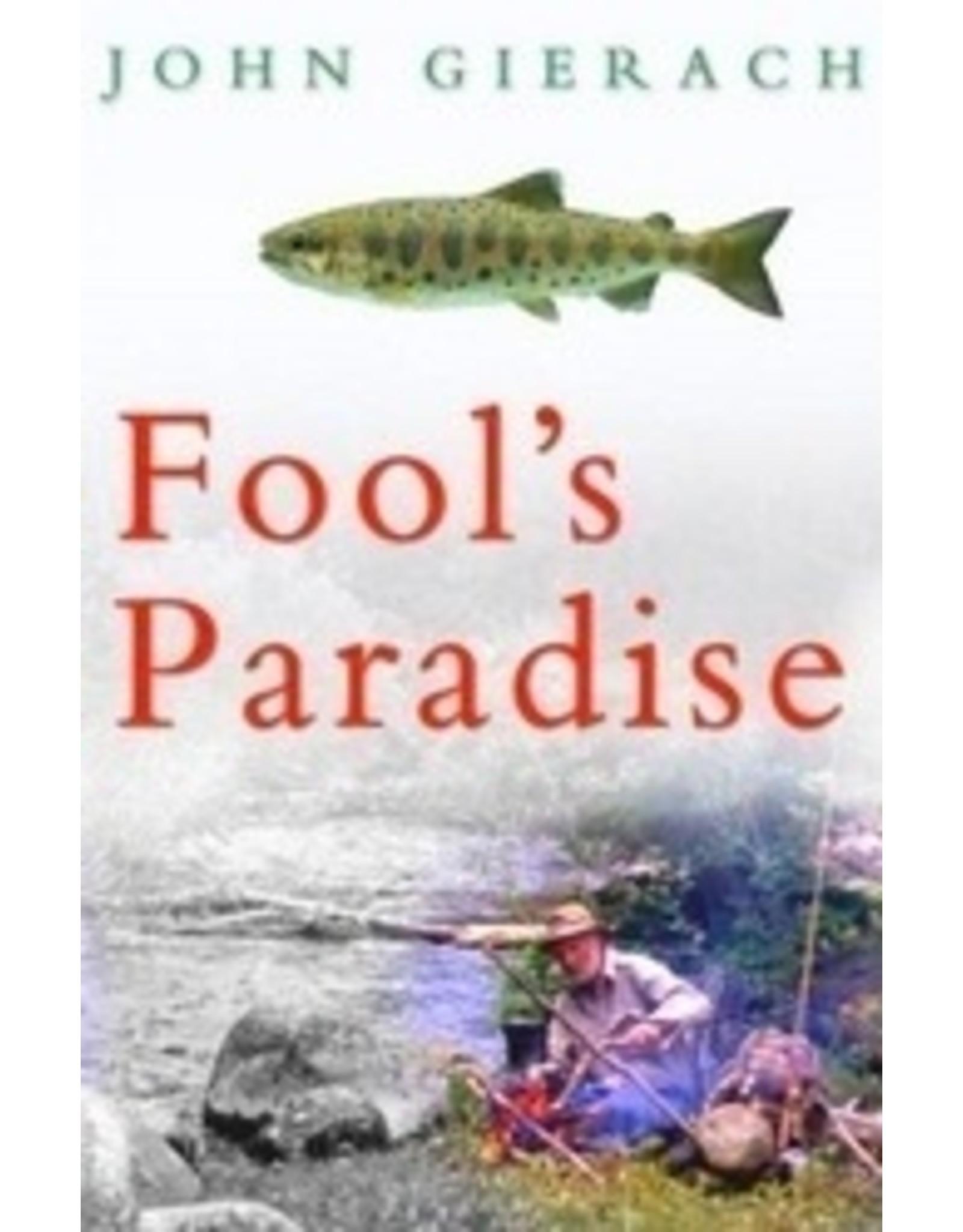 Books Fool's Paradise by John Gierach
