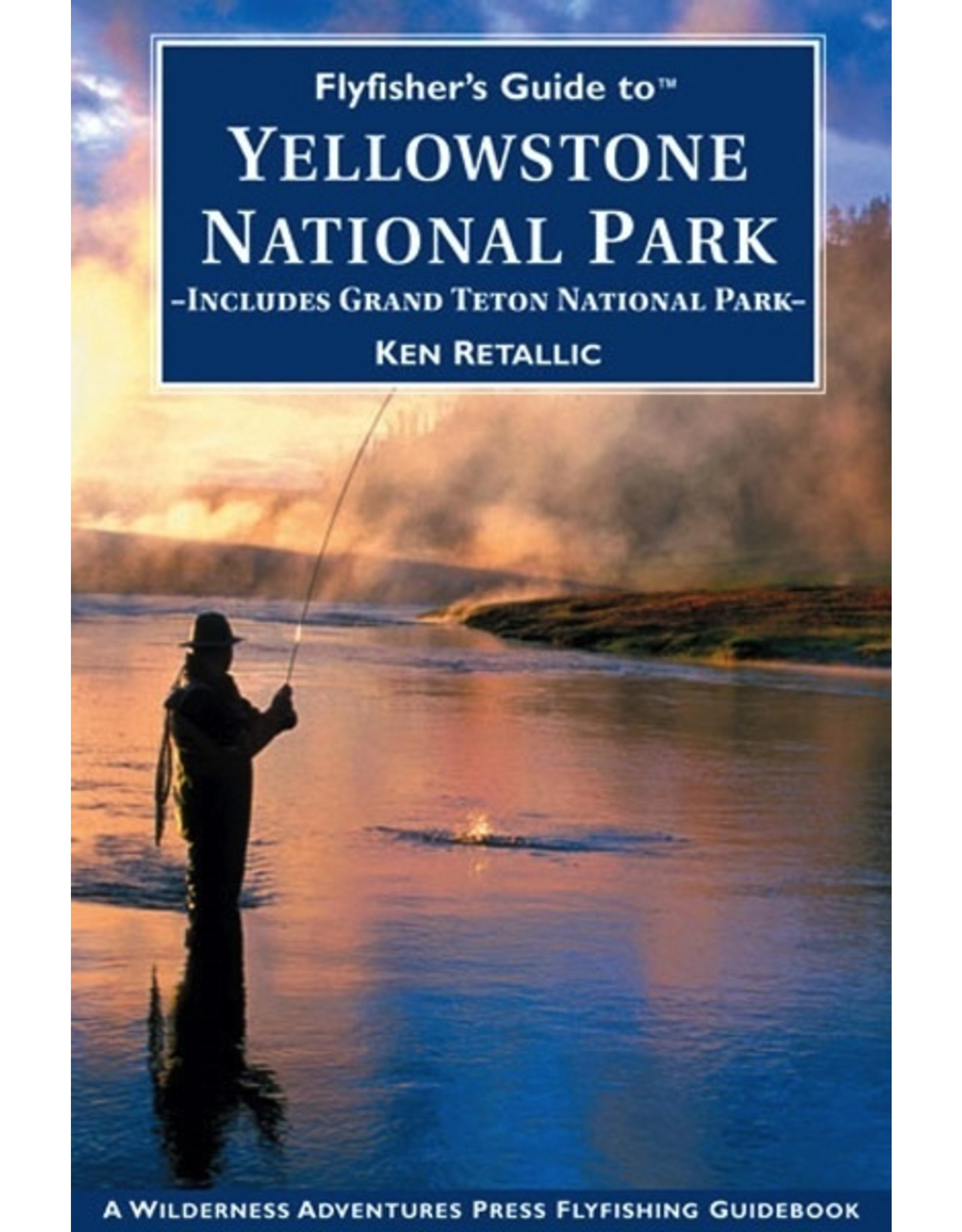 Books Guide to Yellowstone National Park