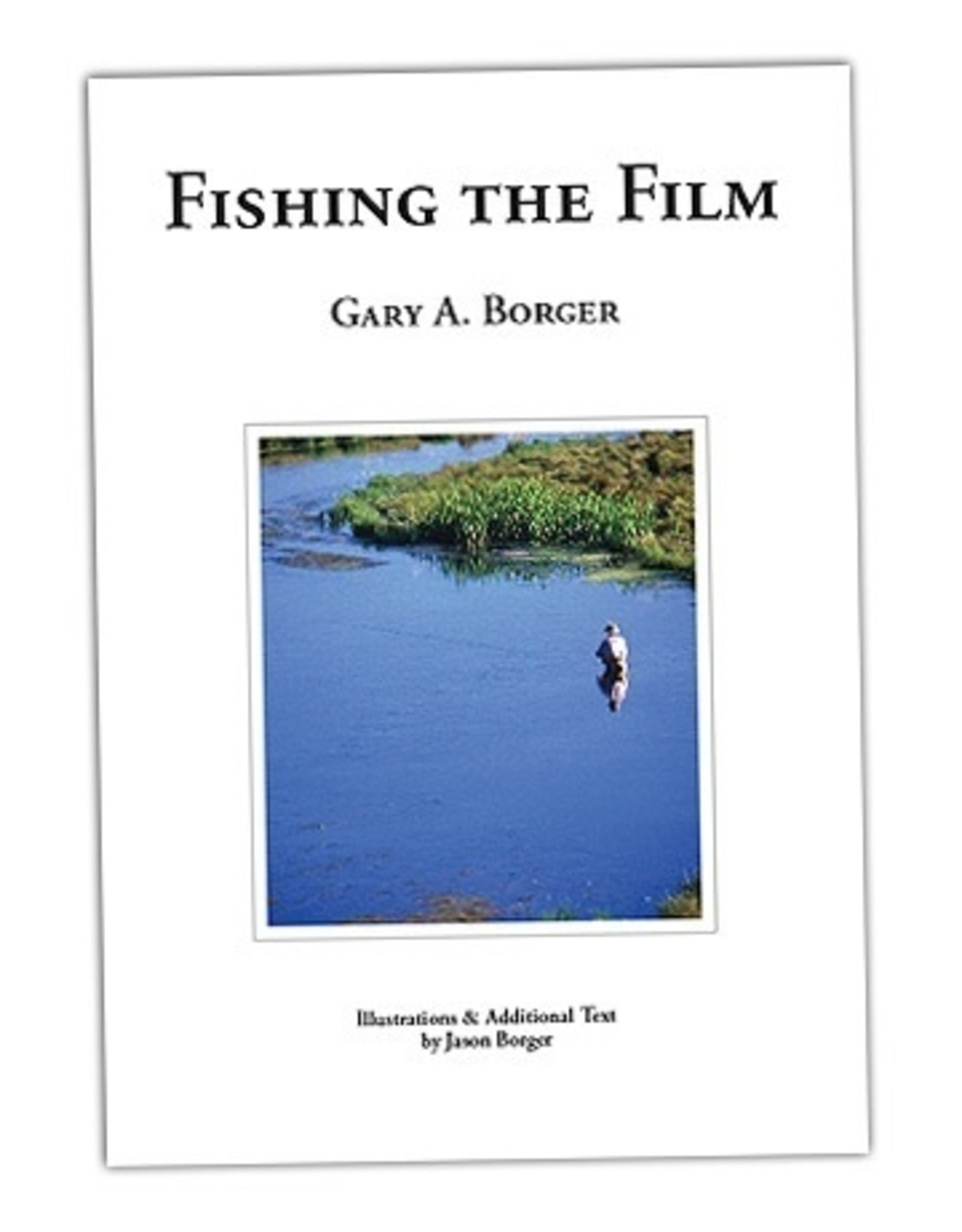 Books Fishing the Film by Gary Borger