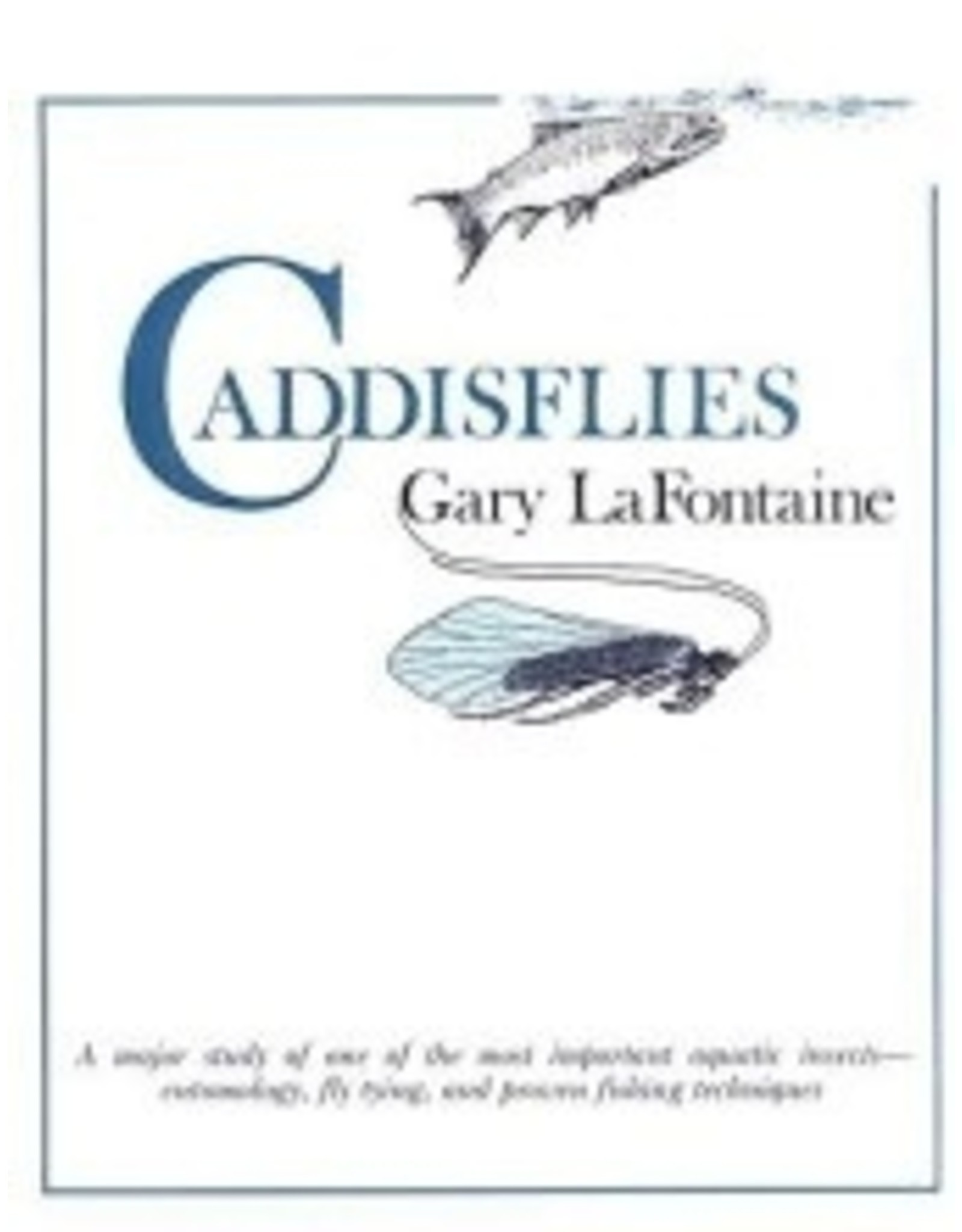 Books Caddisflies by Gary LaFontaine