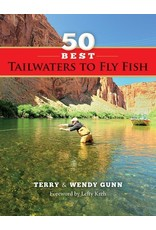 Books 50 Best Tailwaters to Fly Fish by Terry & Wendy Gunn