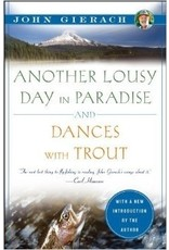 Books Another Lousy Day in Paradise/Dances With Trout