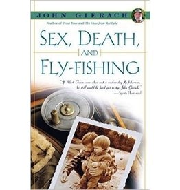 Books Sex, Death & Fly Fishing by John Gierach