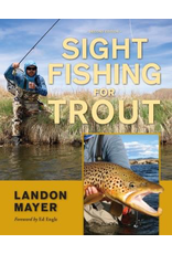 Anglers book supply Sight Fishingl For Trout Second Edition by Landon Mayer