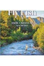 Fly Fish: Taos, Sante Fe by Taylor Streit