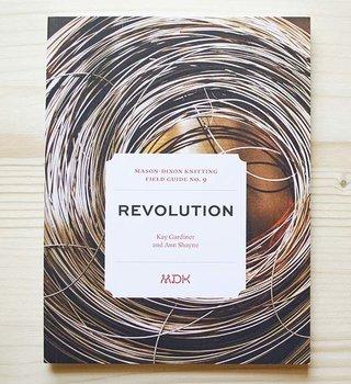 Modern Daily Knitting Modern Daily Field Guide  No. 9: Revolution