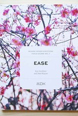 Modern Daily Knitting Modern Daily Field Guide No. 7: Ease