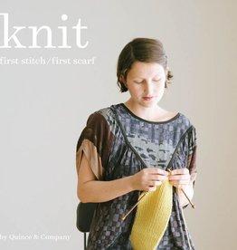 Knit: First Stitch / First Scarf Book